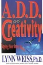 A.D.D. and Creativity