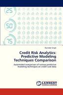 Credit Risk Analytics  Predictive Modeling Techniques Comparison PDF