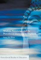 Wisdom  Knowledge  and the Postcolonial University in Thailand PDF