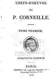 Chefs-d'oeuvre de P. Corneille ...