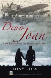 Dear Joan: Love Letters from the Second World War