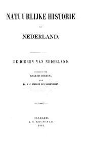 De Dieren van Nederland: Overzigt der gelede Dieren, Volume 1