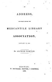 An Address delivered before the Mercantile Library Association, etc
