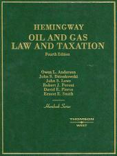 Oil and Gas Law and Taxation, 4th (Hornbook Series): Edition 4