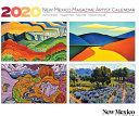 2020 NEW MEXICO MAGAZINE ARTIST CALENDAR.