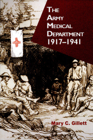 The Army Medical Department  1917 1941  Paperback  PDF