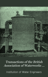 Transactions of the British Association of Waterworks Engineers: Volume 7
