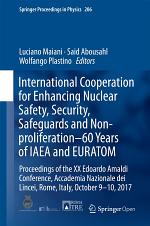 International Cooperation for Enhancing Nuclear Safety, Security, Safeguards and Non-proliferation–60 Years of IAEA and EURATOM