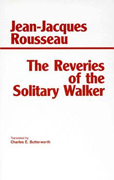 The Reveries of the Solitary Walker PDF