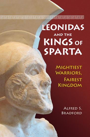 Leonidas and the Kings of Sparta PDF