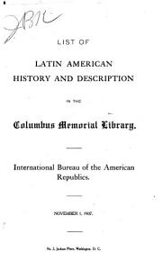 List of Books on Latin American History and Description  with Reference to Articles in Magazines  in the Columbus Memorial Library     PDF