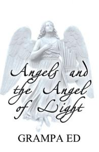 Angels and the Angel of Light