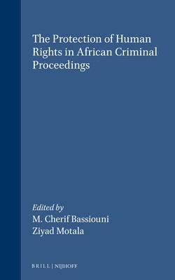 The Protection of Human Rights in African Criminal Proceedings