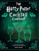 The Harry Potter Cocktail Cookbook PDF