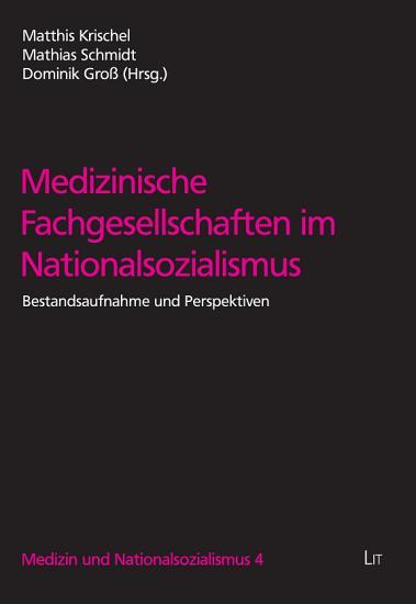 Medizinische Fachgesellschaften im Nationalsozialismus PDF