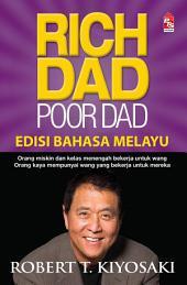 Rich Dad Poor Dad (Edisi Bahasa Melayu)