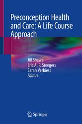 Preconception Health and Care  A Life Course Approach PDF
