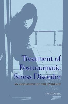 Treatment of Posttraumatic Stress Disorder