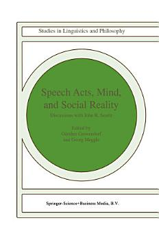 Speech Acts  Mind  and Social Reality PDF