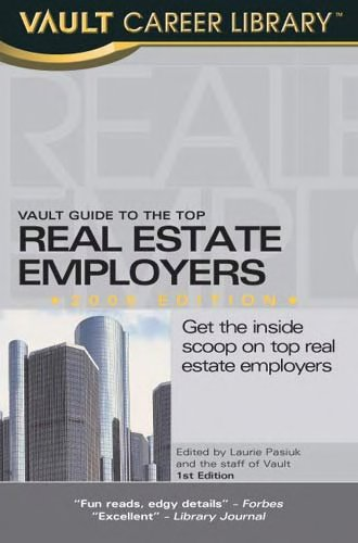 Vault Guide to the Top Real Estate Employers