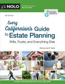 Every Californian s Guide to Estate Planning