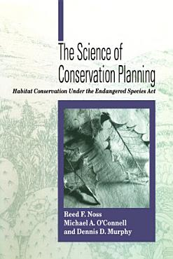 The Science of Conservation Planning PDF