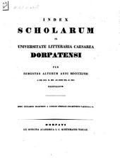 Index scholarum in Universitate Litteraria Caesarea Dorpatensi ... habendarum: 1848, 2. Sem