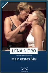 Mein erstes Mal: Eine Story von Lena Nitro