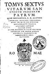 Tomus sextus vitarum Sanctorum priscorum patrum