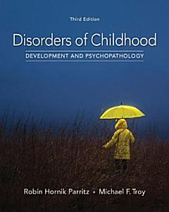 Disorders of Childhood  Development and Psychopathology Book