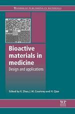 Bioactive Materials in Medicine