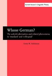 Whose German?: The <i>ach/ich</i> alternation and related phenomena in 'standard' and 'colloquial'