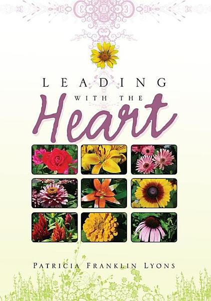 Leading with the Heart PDF