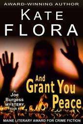 And Grant You Peace (A Joe Burgess Mystery, Book 4)