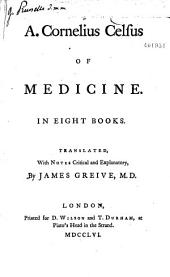 Of Medecine in Eight Books