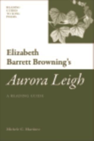 Elizabeth Barrett Browning's 'Aurora Leigh'