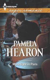 Moonlight in Paris: A Single Dad Romance