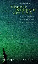 Visuelle Kulturen der USA PDF