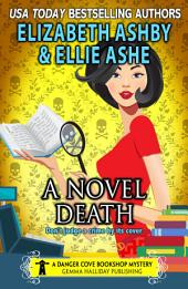 A Novel Death: a Danger Cove Bookshop Mystery