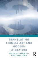 Translating Chinese Art and Modern Literature PDF