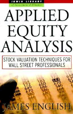 Applied Equity Analysis  Stock Valuation Techniques for Wall Street Professionals