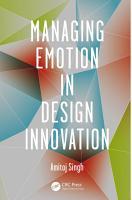 Managing Emotion in Design Innovation PDF