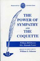 Power of Sympathy and the Coquette PDF