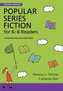 Popular Series Fiction for K 6 Readers PDF