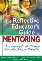 The Reflective Educator's Guide to Mentoring