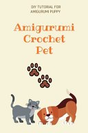 Amigurumi Crochet Pet