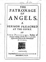 The Patronage of Angels  A Sermon Preached at the Court PDF