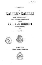 Le opere di Galileo Galilei: 8, Volume 8