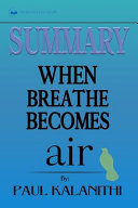 Download Summary of When Breath Becomes Air by Paul Kalanithi Book