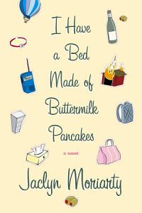 I Have a Bed Made of Buttermilk Pancakes Book